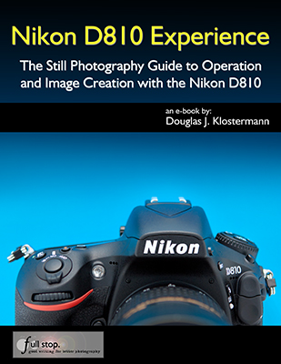 Nikon D810 Experience book manual guide master field how to learn use tutorial tips tricks setup quick start