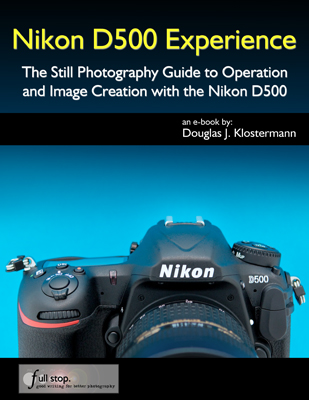 Nikon D500 Experience book manual guide how to use set up quick start setting recommend menu custom setting setup guide