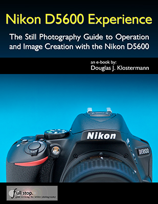 Nikon D5600 Experience book manual guide how to tips tricks