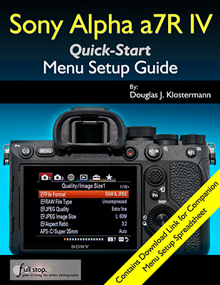 Sony a7R IV Menu Setup Guide